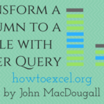 Transform a Column to a Table with Power Query