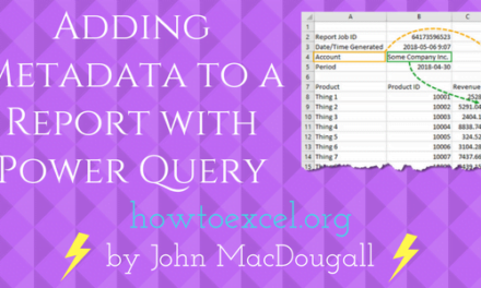 Adding Metadata to a Report with Power Query