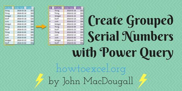 Create Grouped Serial Numbers with Power Query