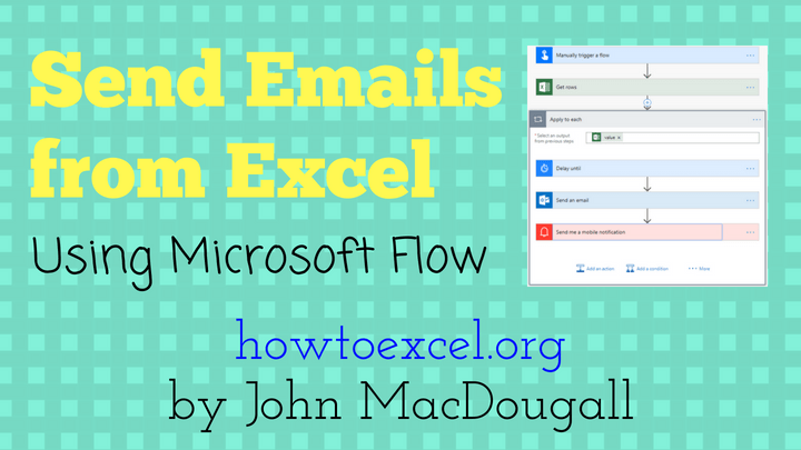 Sending Emails from Excel with Microsoft Flow | How To Excel