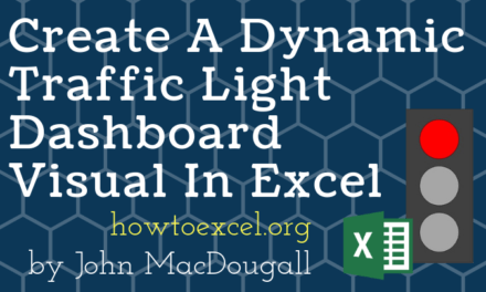 Create A Dynamic Traffic Light Visual For Your Excel Dashboards