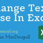 5 Ways To Change Text Case In Excel