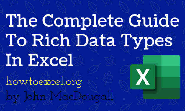 The Complete Guide to Rich Data Types in Excel