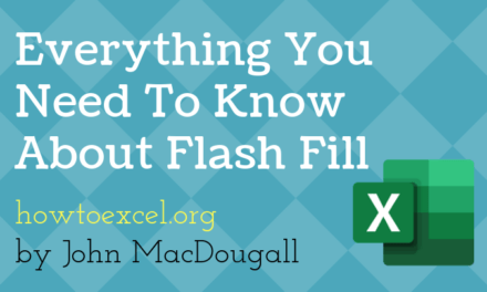 Everything You Need To Know About Flash Fill In Microsoft Excel [15 Examples]