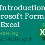 An Introduction to Microsoft Forms for Excel
