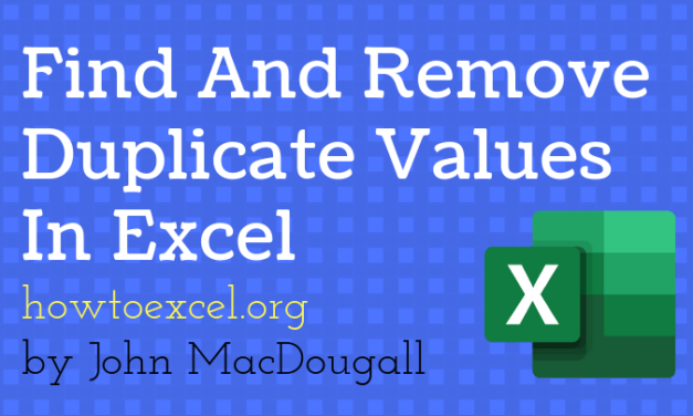 7 Ways To Find And Remove Duplicate Values In Microsoft Excel