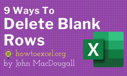 9 Ways to Delete Blank Rows in Excel