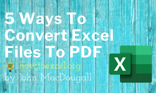 5 Ways to Convert Excel Files to PDF