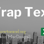 4 Ways to Wrap Text in Excel