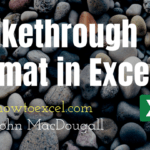 6 Ways to Add Strikethrough Format in Excel
